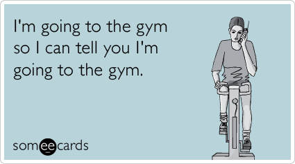gym-exercise-friend-phone-confession-ecards-someecards[1]